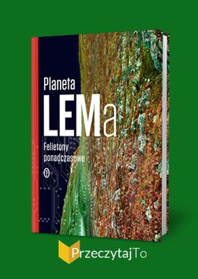 Planeta LEMa – Stanisław Lem