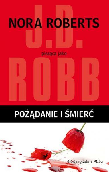 Pożądanie i śmierć – J.D. Robb