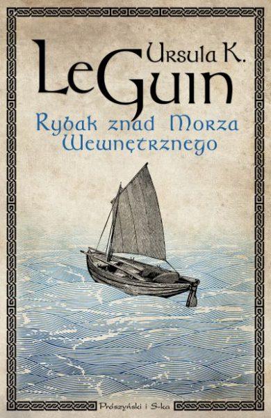 Rybak znad Morza Wewnętrznego – Ursula K. Le Guin