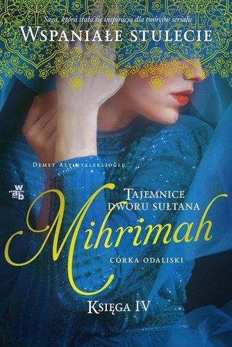 Mihrimah. Córka odaliski