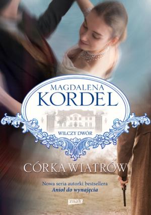 Córka wiatrów – Magdalena Kordel