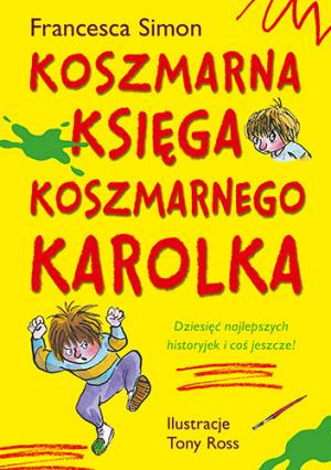 Koszmarna księga Koszmarnego Karolka – Francesca Simon