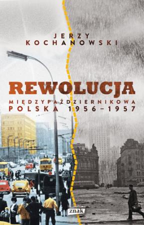 Rewolucja międzypaździernikowa – Jerzy Kochanowski