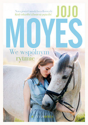 We wspólnym rytmie – Jojo Moyes
