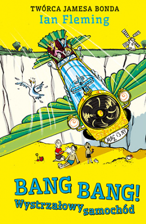 Bang Bang! Wystrzałowy samochód – Ian Fleming