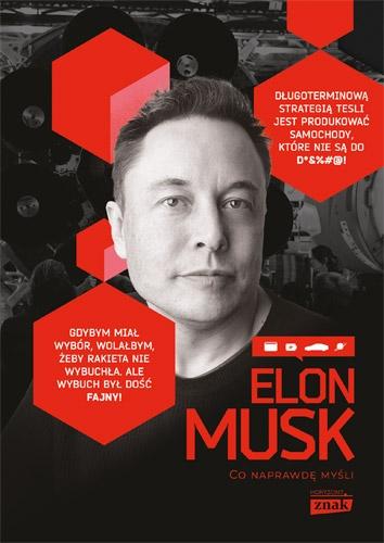 Elon Musk. Co naprawdę myśli – Maciej Gablankowski