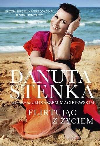 Flirtując z życiem – Danuta Stenka