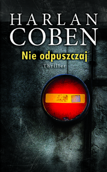 Nie odpuszczaj – Harlan Coben