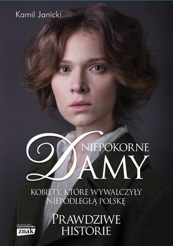 Niepokorne damy – Kamil Janicki