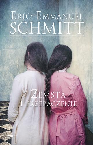 Zemsta i przebaczenie – Eric-Emmanuel Schmitt